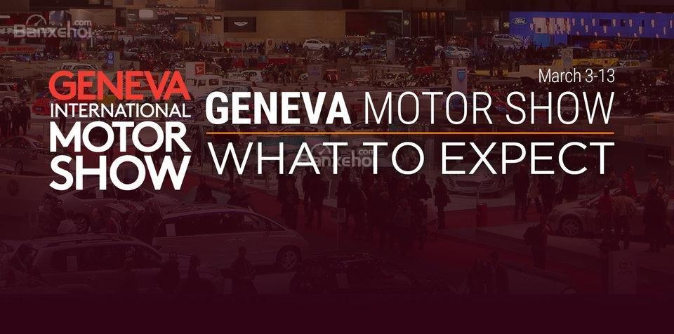 Những mẫu xe đáng mong đợi ở Geneva Motor Show 2016.