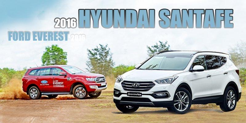 So sánh xe Hyundai SantaFe 2016 và Ford Everest 2016: Đâu là SUV 1,3 tỷ tốt nhất?.