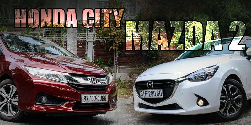 So sánh xe Honda City và Mazda 2 Sedan: ông già và trai trẻ.