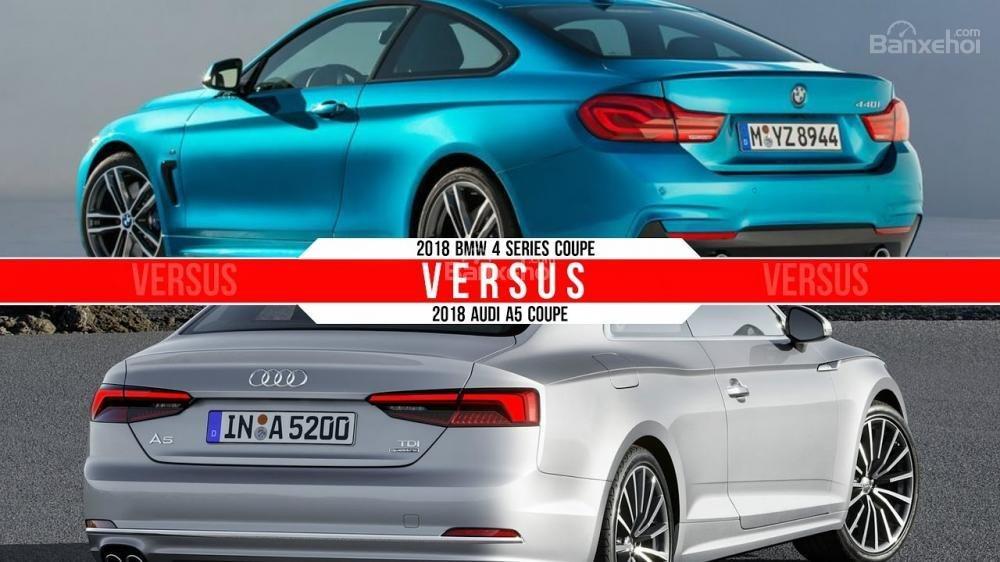 So sánh xe Audi A5 2018 và BMW 4 Series 2018: Chọn xe sang Đức nào