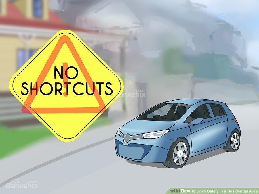 4. Cố gắng không sử dụng khu dân cư làm đường tắt z