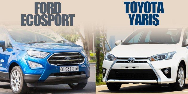 Mua xe cho gia đình, nên chọnToyota Yaris 2018 hay Ford Ecosport 2018?.