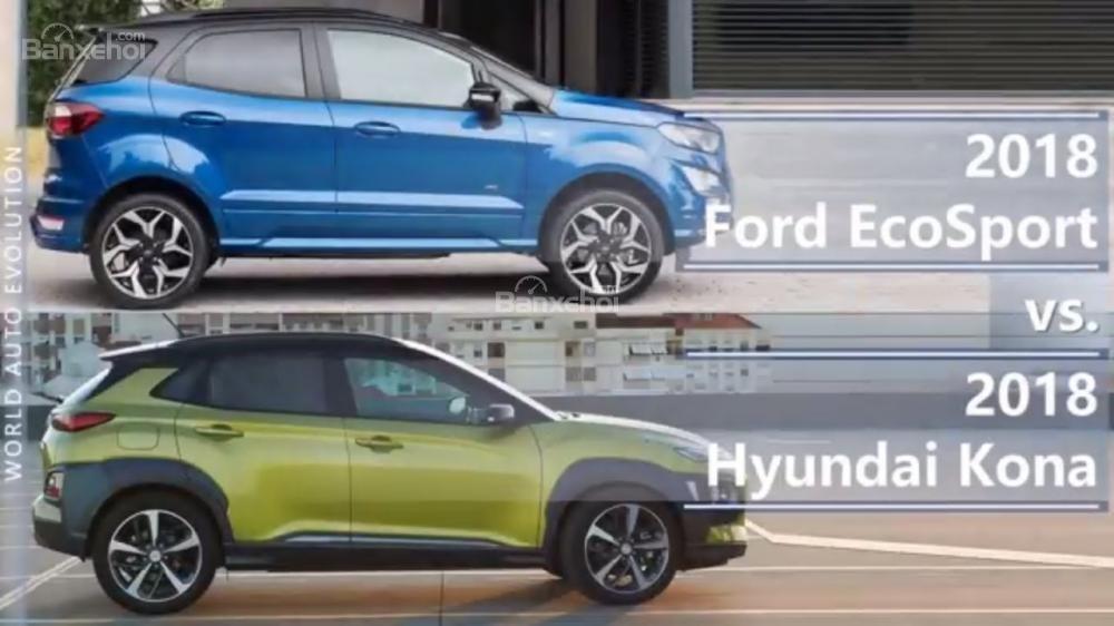 So sánh xe Hyundai Kona 2018 và Ford Ecosport 2018 về thân xe.