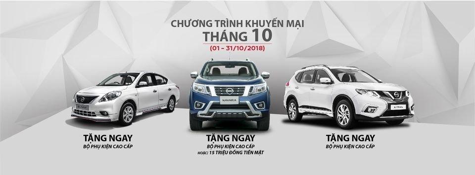 Nissan Việt Nam tung khuyến mại cho khách mua X-Trail, Sunny và Navara tháng 10/2018 a1
