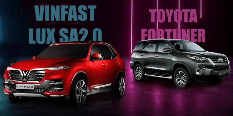 So sánh xe VinFast LUX SA2.0 2019 và Toyota Fortuner 2019: Xe Việt đại thắng.