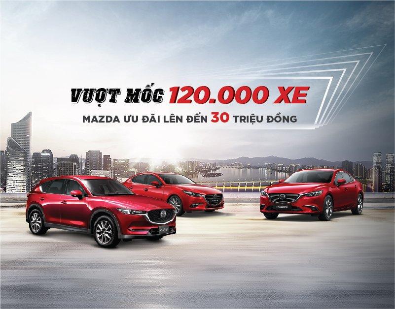 Tháng 12/2018, tất cả xe Mazda được giảm giá cao nhất đến 30 triệu đồng a1