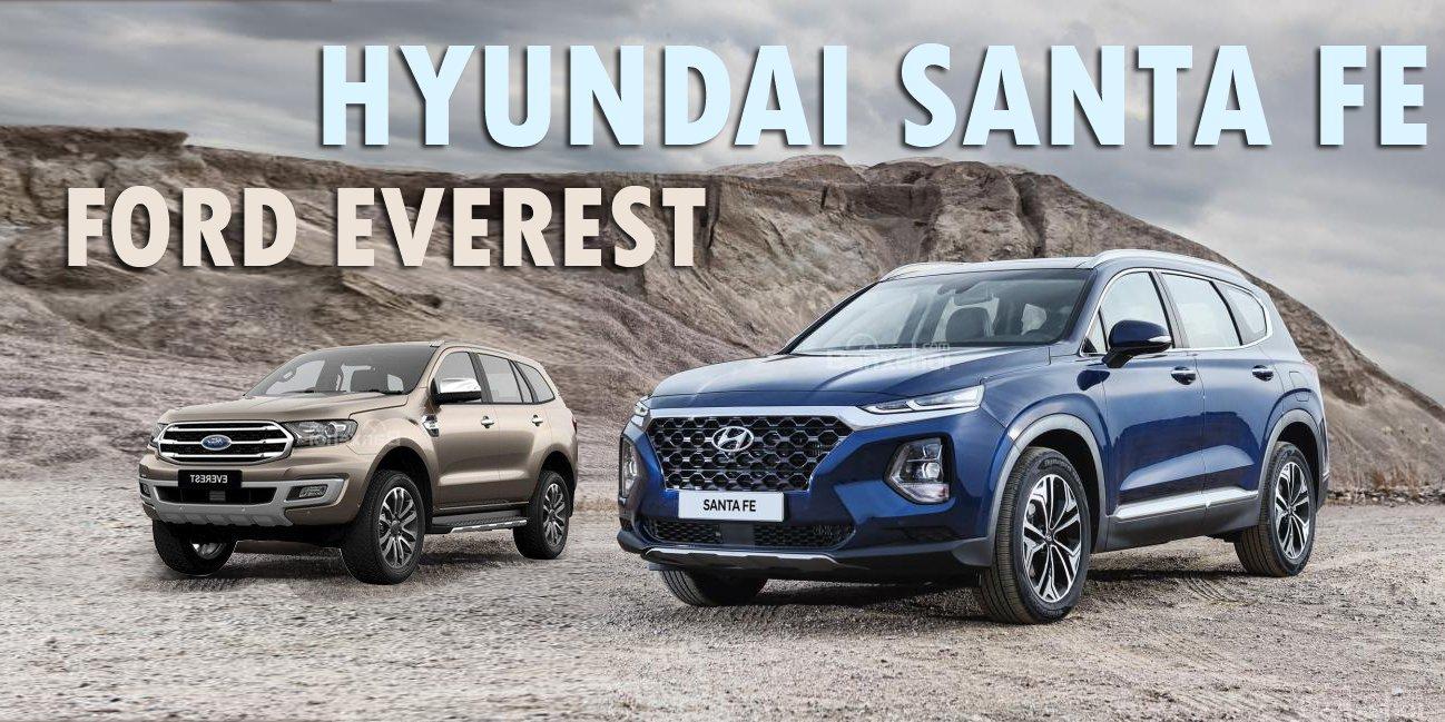 """So sánh xe Hyundai Santa Fe 2019 và Ford Everest 2019: Xe Mỹ có """"ngon"""" hơn xe Hàn?."""