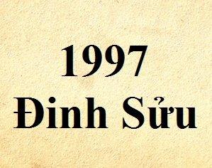 Tuổi Đinh Sửu 1997