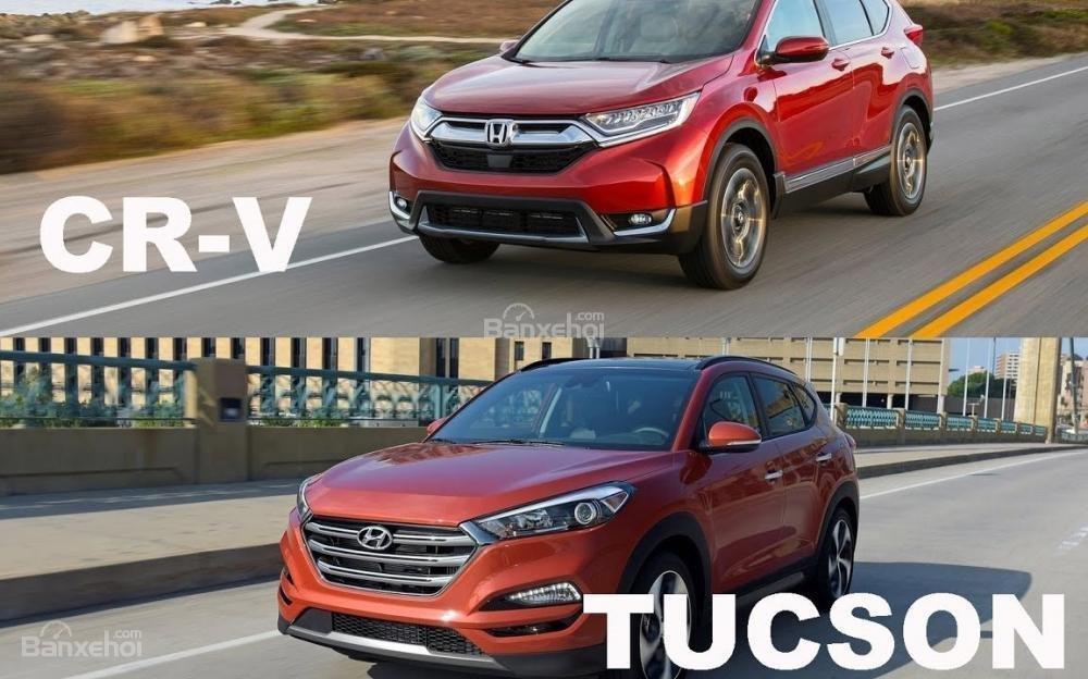 So sánh xe Honda CR-V và Hyundai Tucson