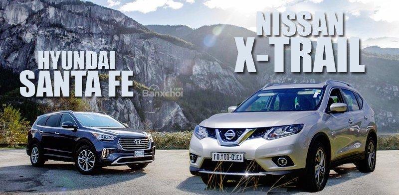 So sánh xe Hyundai SantaFe và Nissan X-Trial