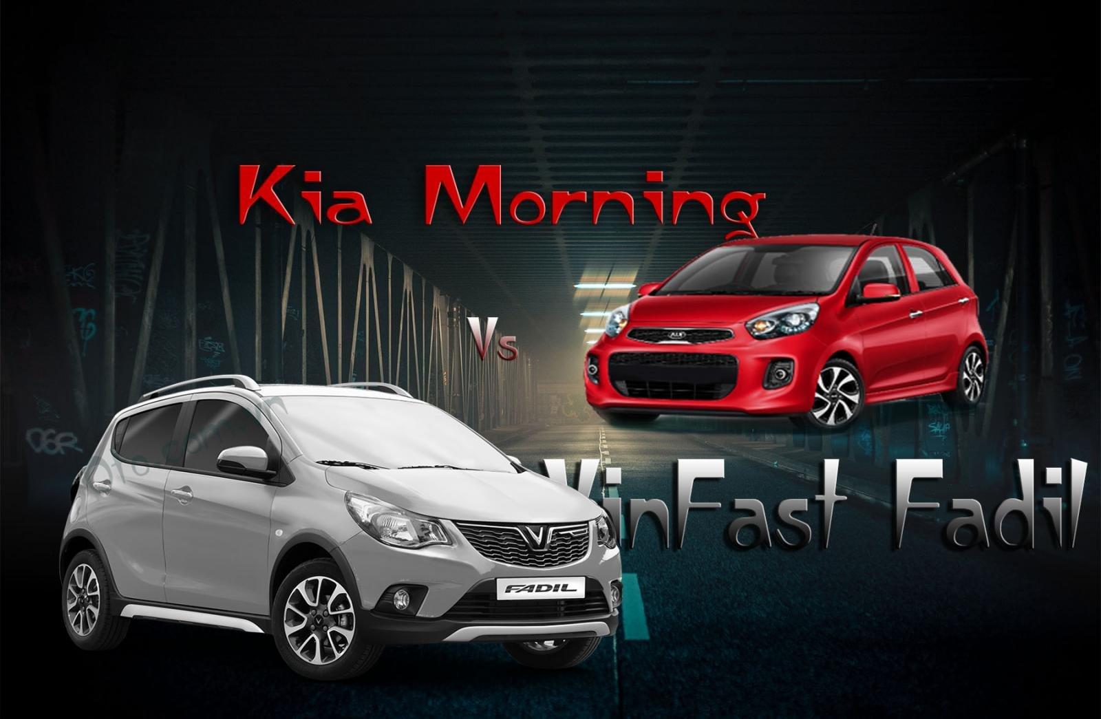 So sánh xe VinFast Fadil 2020 và Kia Morning 2020: Chọn an toàn, mạnh mẽ hay tiện nghi, thời trang?