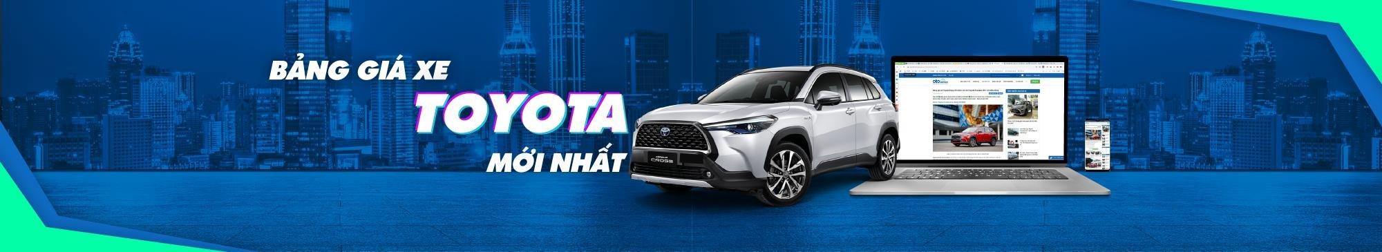 Bảng giá xe Toyota mới nhất