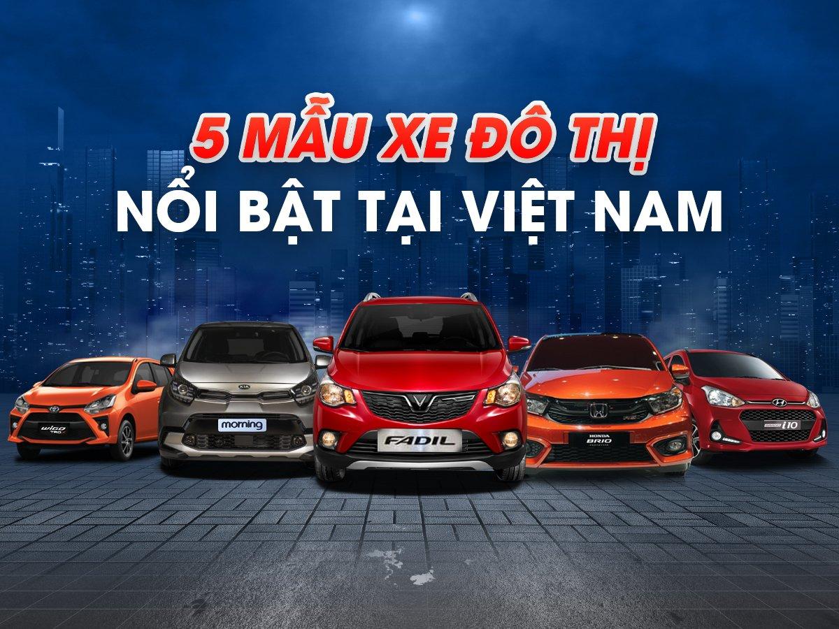 5 mẫu xe đô thị nổi bật tại Việt Nam: Fadil và Grand i10 đứng đầu danh sách 1