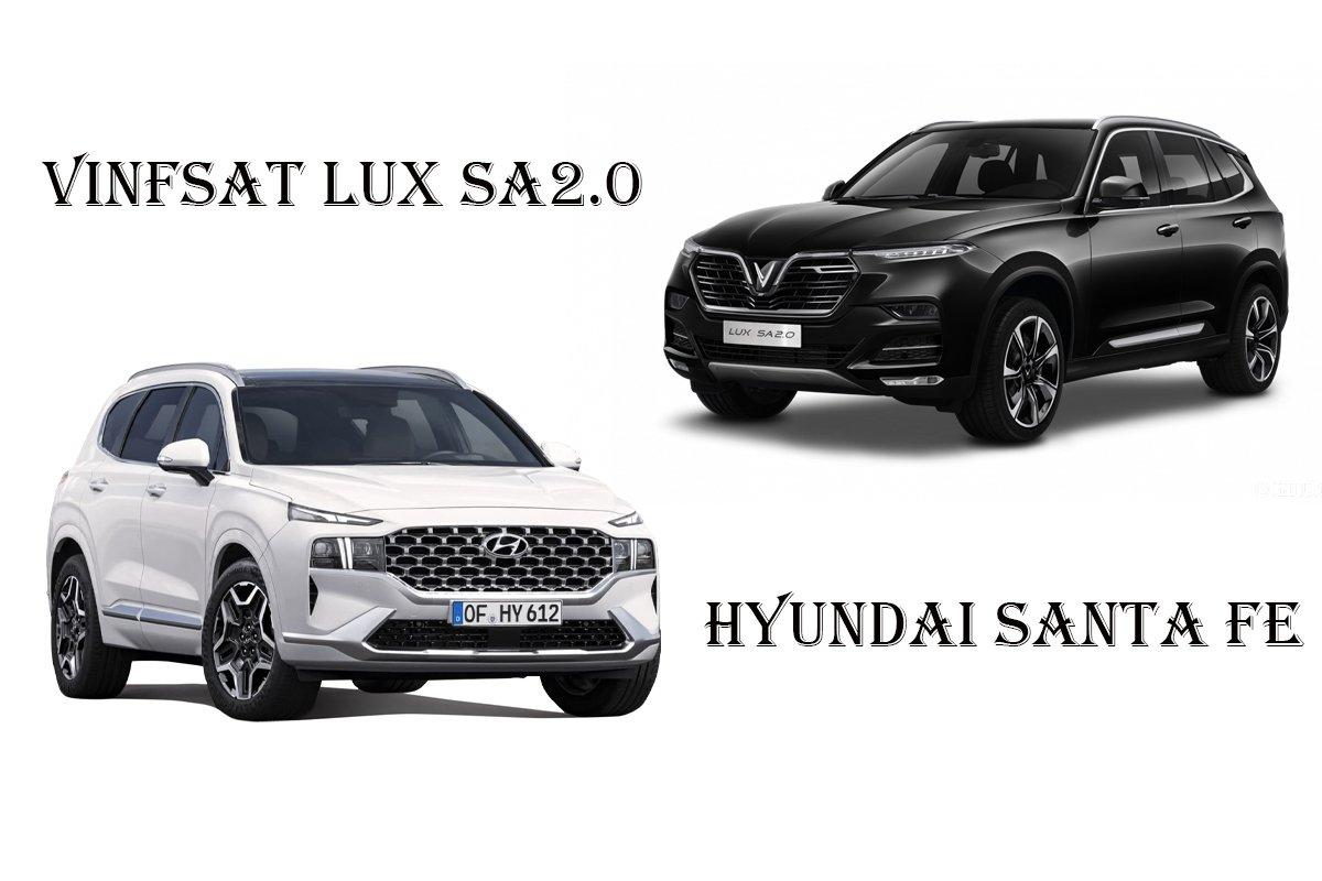 So sánh xe Hyundai Santa Fe 2021 và VinFast Lux SA2.0 2021 A1