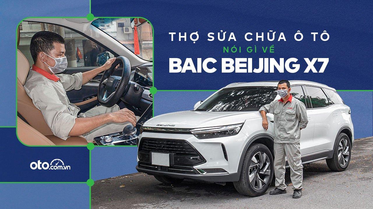 Người dùng là thợ sửa chữa ô tô đánh giá Baic Beijing X7 a1