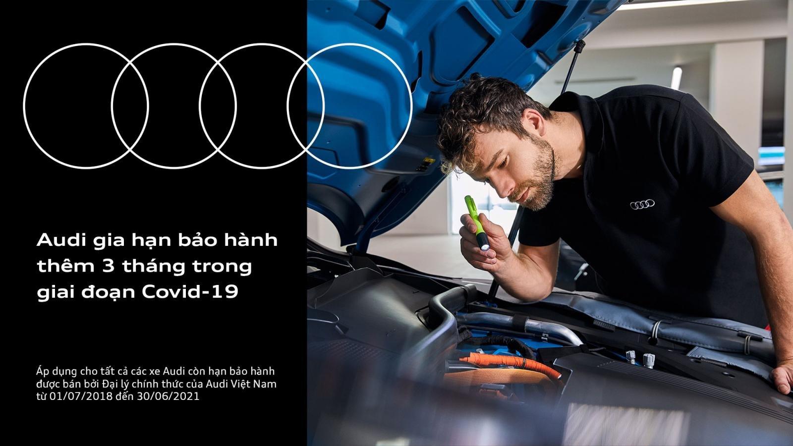 Audi Việt Nam gia hạn bảo hành thêm 3 tháng 1.