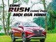 Toyota Rush mẫu mới 2021, giá cực tốt, cực nhiều ưu đãi, giảm giá sốc chào hè cực vui0