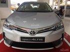 Mừng khai trương - Bán giá vốn Toyota Altis 2018 trả góp chỉ 8 triệu LS 0.3%