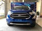 Bán Ford EcoSport 1.5L Titanium 2018- Giá cạnh tranh - Kèm nhiều quà tặng phụ kiện hấp dẫn