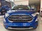 Bán Ford Ecosport giao ngay, đủ màu, giảm cực mạnh 562tr (tặng phụ kiện), hỗ trợ 85% 6 năm - LH: 0979572297
