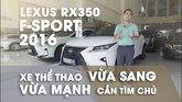 XE NGON GIÁ TỐT   Lexus RX350 F-sport chạy 40.000km vẫn giữ giá hơn 3 tỉ. 0