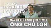 XE NGON GIÁ TỐT   Cadillac Escalade ESV 2015 đạt 10/10 điểm nội thất. 0