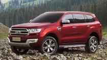 Giảm thuế từ năm 2018, Ford Everest nhập về Việt Nam giảm tới 445 triệu đồng