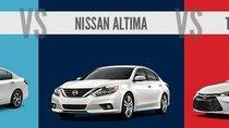 So sánh nhanh 3 sedan hạng trung: Toyota Camry - Honda Accord - Nissan Altima