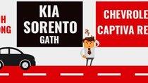 Chọn SUV 7 chỗ dưới 1 tỉ, nên mua Kia Sorento hay Chevrolet Captiva Revv?