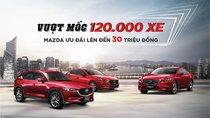 Tháng 12/2018, tất cả xe Mazda được giảm giá cao nhất đến 30 triệu đồng