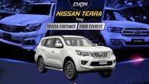 Nhìn nhanh Nissan Terra, Toyota Fortuner và Ford Everest tại Việt Nam