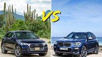 So sánh nhanh Audi Q5 2018 và BMW X3 2019