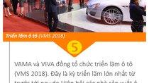 Năm 2018: Điểm lại những sự kiện nổi bật nhất ngành ô tô Việt