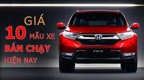 Xe hơi nào được quan tâm nhất Việt Nam hiện nay?
