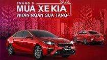 Khách hàng Việt mua xe Kia trong tháng 3/2019 được khuyến mại gì?