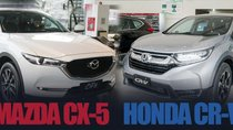 Mazda CX-5 và Honda CR-V tại Việt Nam, liệu gió đã đổi chiều?