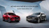 Bán Mazda CX5 thế hệ 6.5 phiên bản mới ưu đãi lớn cho 50 khách hàng đầu tiên