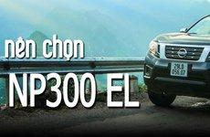 5 lý do nên mua xe bán tải Nissan Navara NP300 EL