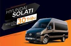 Hyundai Solati giảm giá 30 triệu đồng trong tháng 3/2019 tại Việt Nam