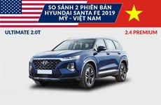 Sự khác biệt giữa bản Hyundai Santa Fe 2019 2.4 Premium tại Việt Nam và Mỹ