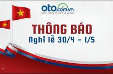 Oto.com.vn thông báo lịch nghỉ lễ 30/04 và 01/05/2019