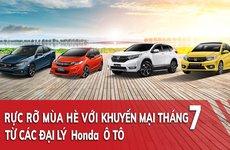 Cập nhật chương trình ưu đãi mới nhất tại các đại lý Honda chính hãng trong tháng 7/2019
