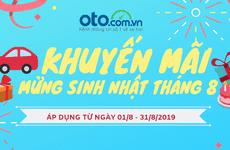 Mừng sinh nhật, Oto.com.vn tung chương trình khuyến mại 'khủng' trong tháng 8/2019