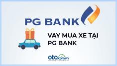 Lãi suất vay mua xe ô tô tại ngân hàng PG Bank