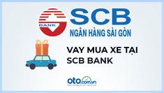 Lãi suất vay mua ô tô tại ngân hàng Ngân hàng SCB là bao nhiêu?