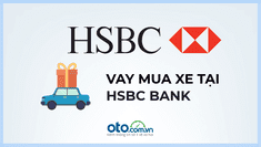 Vay mua ô tô trả góp tại HSBC