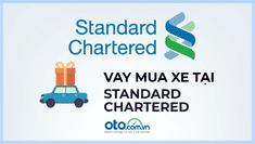 Vay mua ô tô tại ngân hàng Standard Chartered