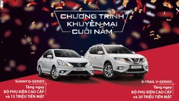 Bán ế, Nissan tiếp tục khuyến mại tháng 12/2018 cho X-Trail và Sunny đến 20 triệu đồng