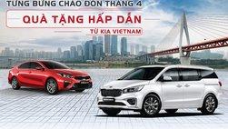 Chào hè, Kia Việt Nam ưu đãi trong tháng 4/2019