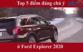 Top 5 điểm đáng chú ý ở Ford Explorer 2020